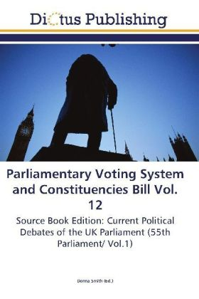 Parliamentary Voting System and Constituencies Bill Vol. 12 | Dodax.pl