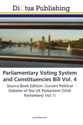 Parliamentary Voting System and Constituencies Bill Vol. 4 | Dodax.pl