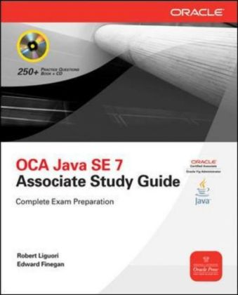 OCA Java SE 7 Programmer I Study Guide (Exam I Z0-803), w. CD-ROM | Dodax.at