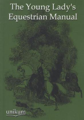 The Young Lady's Equestrian Manual | Dodax.at