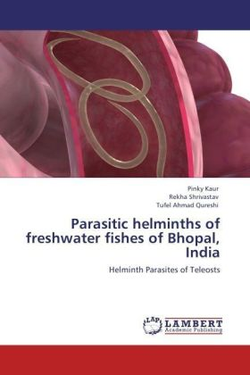 Parasitic helminths of freshwater fishes of Bhopal, India | Dodax.pl