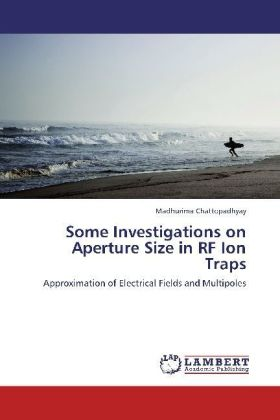 Some Investigations on Aperture Size in RF Ion Traps | Dodax.pl