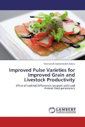 Improved Pulse Varieties for Improved Grain and Livestock Productivity | Dodax.at