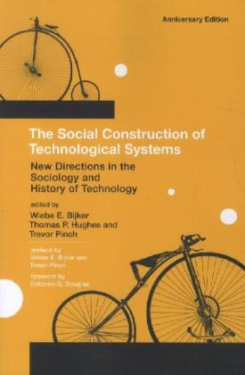 The Social Construction of Technological Systems, Anniversary Edition | Dodax.at