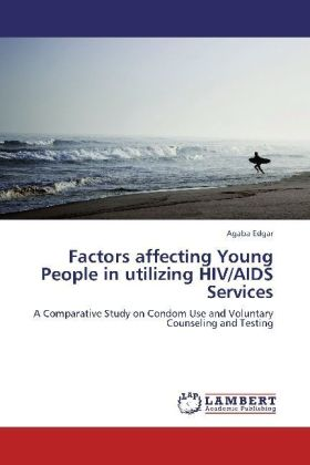 Factors affecting Young People in utilizing HIV/AIDS Services | Dodax.pl