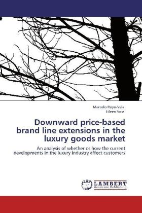 Downward price-based brand line extensions in the luxury goods market | Dodax.at