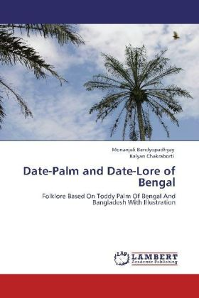 Date-Palm and Date-Lore of Bengal | Dodax.ch