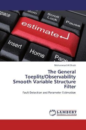The General Toeplitz/Observability Smooth Variable Structure Filter | Dodax.ch