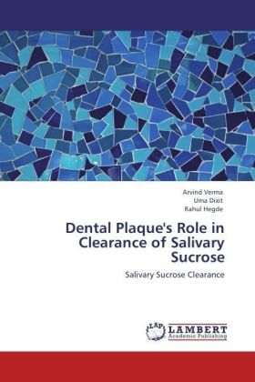 Dental Plaque's Role in Clearance of Salivary Sucrose   Dodax.ch