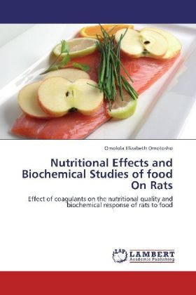 Nutritional Effects and Biochemical Studies of food On Rats | Dodax.ch