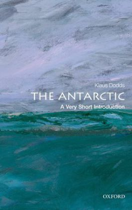 The Antarctic: A Very Short Introduction | Dodax.co.uk