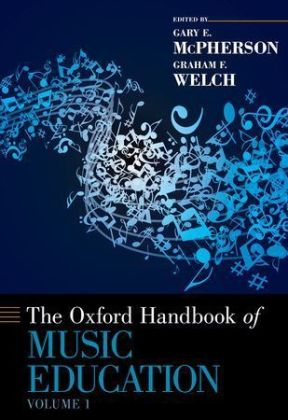 The Oxford Handbook of Music Education. Vol.1 | Dodax.at