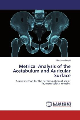 Metrical Analysis of the Acetabulum and Auricular Surface | Dodax.at