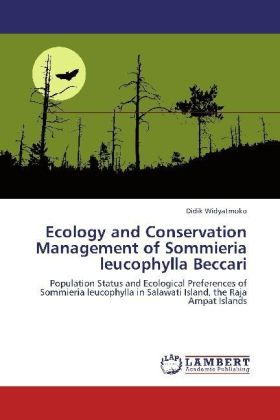 Ecology and Conservation Management of Sommieria leucophylla Beccari | Dodax.ch