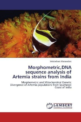 Morphometric,DNA sequence analysis of Artemia strains from India | Dodax.at