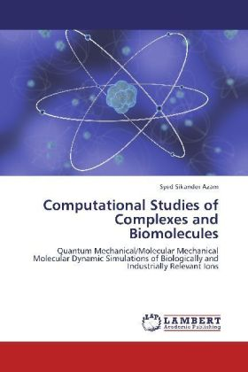 Computational Studies of Complexes and Biomolecules | Dodax.at