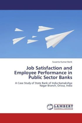 Job Satisfaction and Employee Performance in Public Sector Banks | Dodax.fr