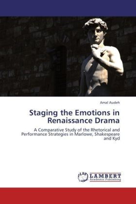 Staging the Emotions in Renaissance Drama | Dodax.co.uk