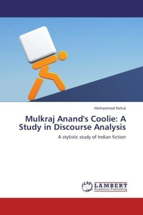 Mulkraj Anand's Coolie: A Study in Discourse Analysis | Dodax.ch