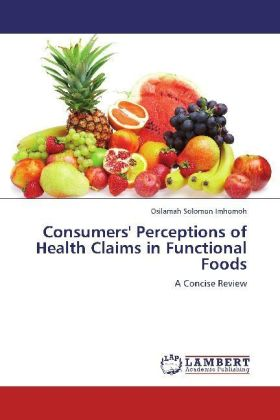 Consumers' Perceptions of Health Claims in Functional Foods | Dodax.at