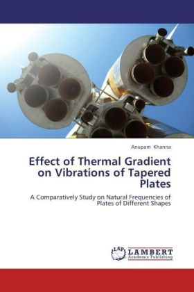 Effect of Thermal Gradient on Vibrations of Tapered Plates | Dodax.de