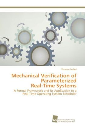 Mechanical Verification of Parameterized Real-Time Systems | Dodax.ch