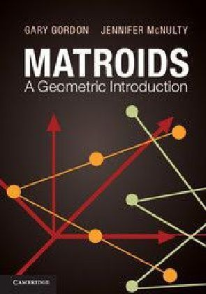 Matroids: A Geometric Introduction | Dodax.pl