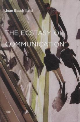 The Ecstasy of Communication | Dodax.at