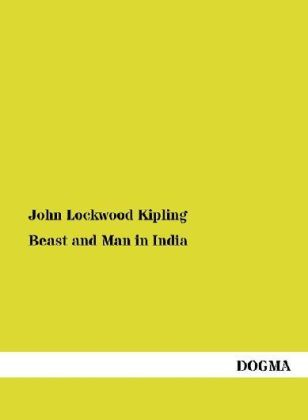 Beast and Man in India | Dodax.at