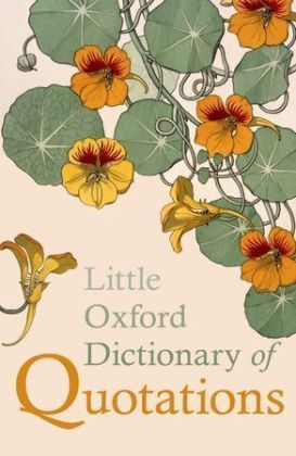 Little Oxford Dictionary of Quotations | Dodax.at
