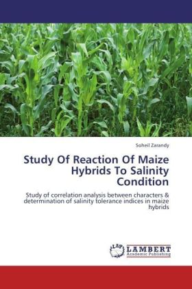 Study Of Reaction Of Maize Hybrids To Salinity Condition | Dodax.at