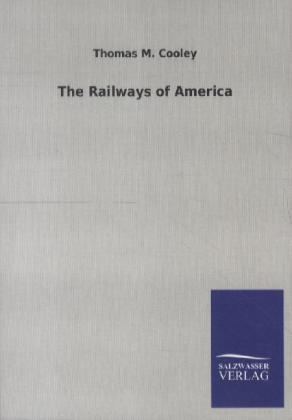 The Railways of America | Dodax.co.uk