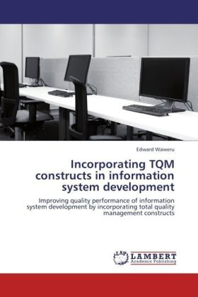 Incorporating TQM constructs in information system development | Dodax.fr