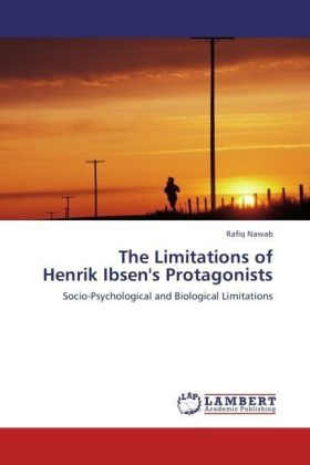 The Limitations of Henrik Ibsen's Protagonists | Dodax.ch