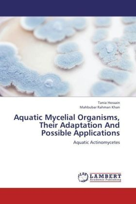 Aquatic Mycelial Organisms, Their Adaptation And Possible Applications | Dodax.fr