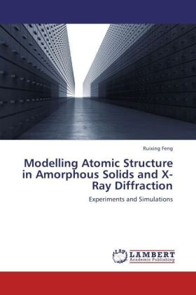 Modelling Atomic Structure in Amorphous Solids and X-Ray Diffraction | Dodax.ch