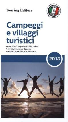 Campeggi e villaggi turistici 2013 | Dodax.at