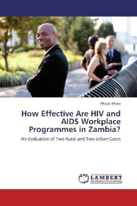 How Effective Are HIV and AIDS Workplace Programmes in Zambia? | Dodax.ch