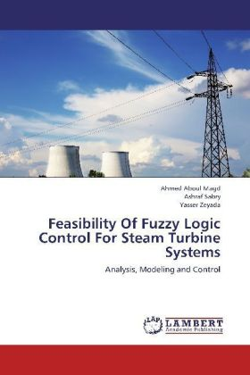 Feasibility Of Fuzzy Logic Control For Steam Turbine Systems | Dodax.pl
