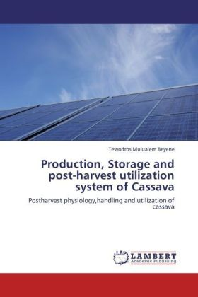 Production, Storage and post-harvest utilization system of Cassava | Dodax.ch