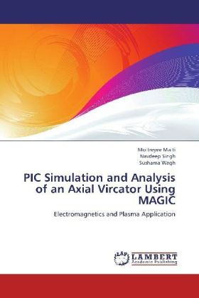 PIC Simulation and Analysis of an Axial Vircator Using MAGIC | Dodax.de