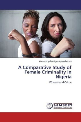 A Comparative Study of Female Criminality in Nigeria | Dodax.at