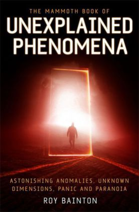 The Mammoth Book of Unexplained Phenomena | Dodax.de