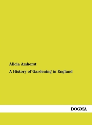 A History of Gardening in England | Dodax.pl