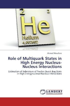 Role of Multiquark States in High Energy Nucleus-Nucleus  Interactions | Dodax.ch