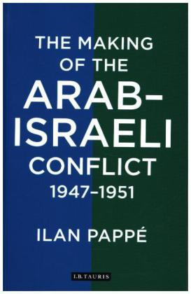 The Making of the Arab-Israeli Conflict, 1947-1951 | Dodax.ch