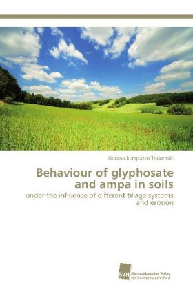 Behaviour of glyphosate and ampa in soils | Dodax.at