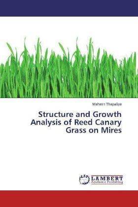 Structure and Growth Analysis of Reed Canary Grass on Mires | Dodax.at