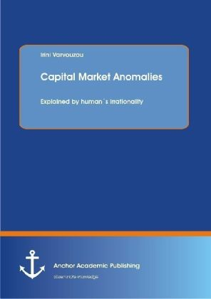 Capital Market Anomalies: Explained by human's irrationality | Dodax.de