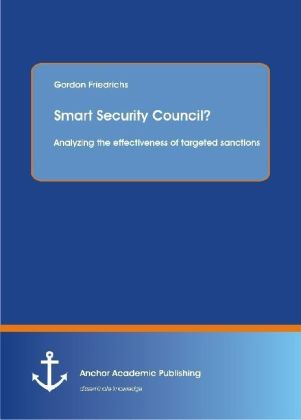 Smart Security Council? Analyzing the effectiveness of targeted sanctions | Dodax.at